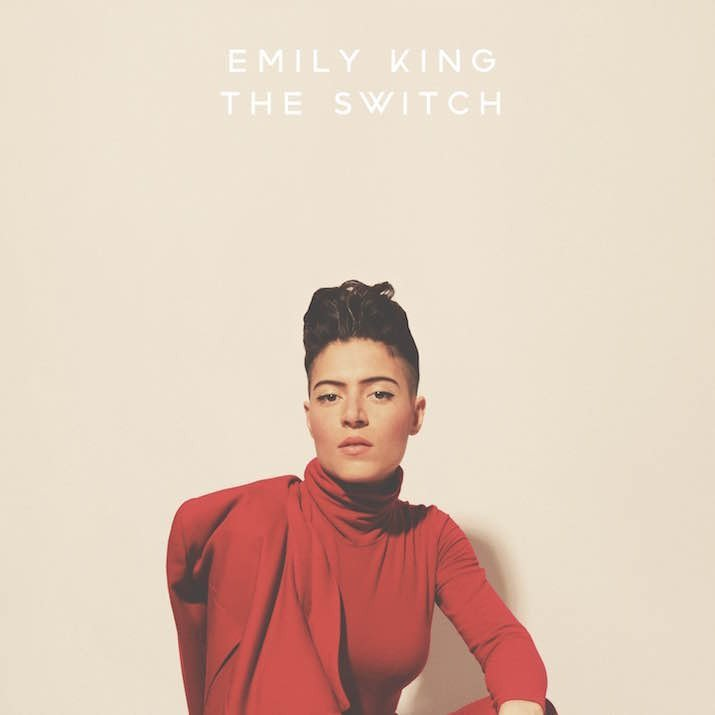things that inspire Emily King The Switch